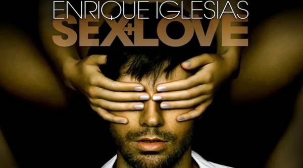 Enrique Iglesias Sex + Love